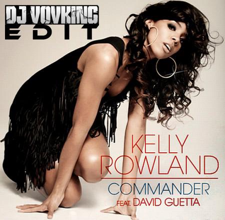 David Guetta feat. Kelly Rowland - Commander (VovKING Edit)