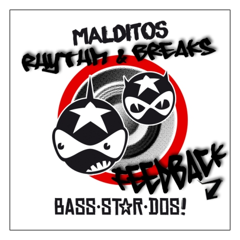 Rhythm & Breaks Feedback: BSD - Malditos Bass-Star-Dos! The Album