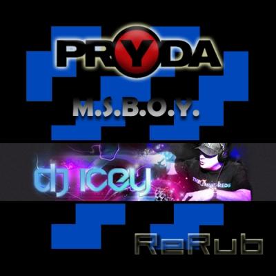 Pryda – M.S.B.O.Y (DJ Icey ReRub)