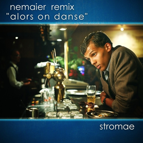 Stromae — Alors On Danse (Nemaier Remix)