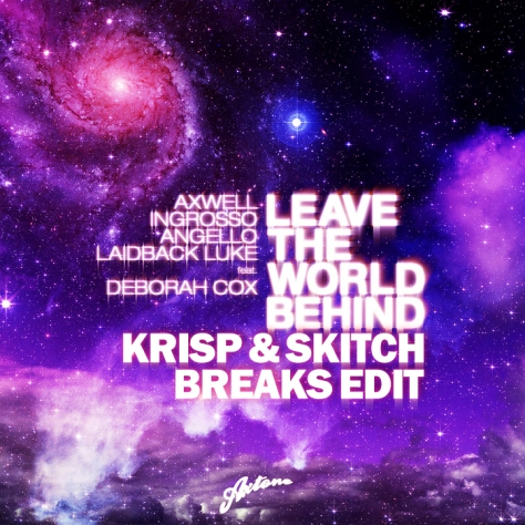 Swedish House Mafia - Leave The World Behind (Krisp & Skitch Breaks Edit)