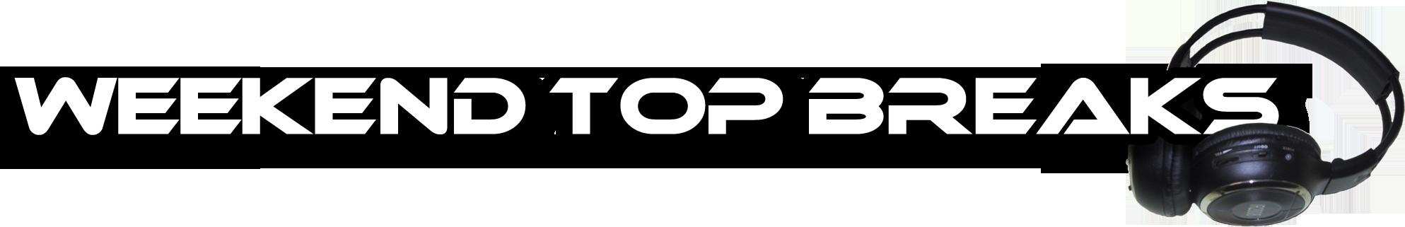 Weekend TOP Breaks (03/08/2012 - 05/08/2012)
