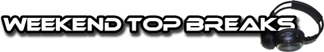 Weekend TOP Breaks (03/08/2012 - 05/08/2012)
