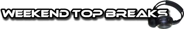 Weekend TOP Breaks (22/04/2011 - 24/04/2011)