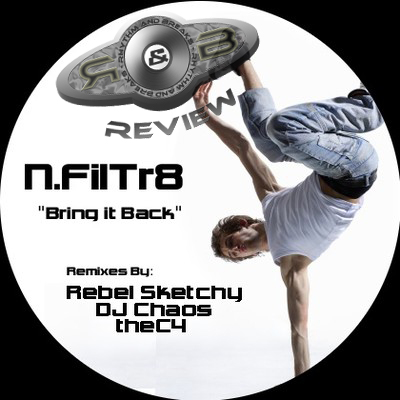 Rhythm & Breaks Review: N.FilTr8 - Bring It Back EP (incl. thec4 Remix)