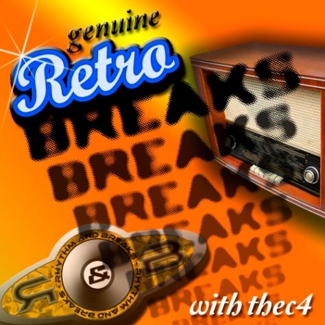 Genuine Retro Breaks with thec4