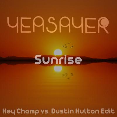 Yeasayer - Sunrise (Hey Champ vs. Dustin Hulton Edit)
