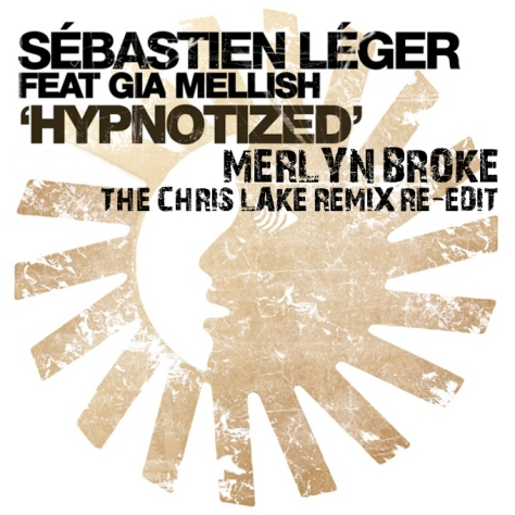 Sébastien Léger - Hypnotized (Merlyn Broke The Chris Lake Remix Re-Edit)