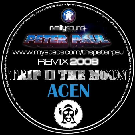 Acen - Trip To The Moon (Peter Paul Remix 2008)