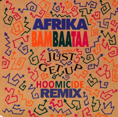 Afrika Bambaataa - Just get up (Hoomicide Remix)