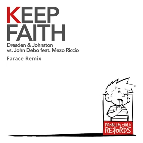 Dresden & Johnston vs. John Debo feat. Mezo - Keep Faith (Farace Remix)