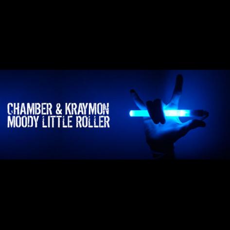 Chamber & Kraymon - Moody Little Roller