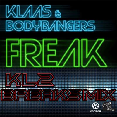 Klaas & Bodybangers - Freak (KL2 Breaks Mix)