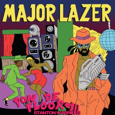 Major Lazer - Pon De Floor (Stanton Warriors Re-Bounce Edit)