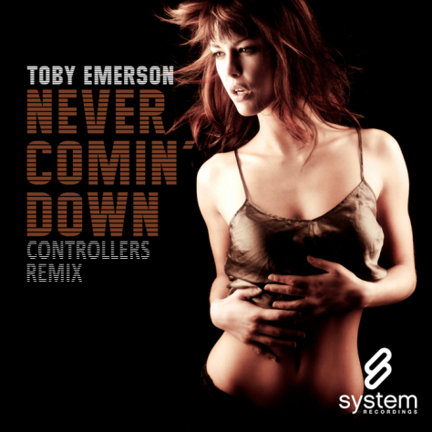 Toby Emerson - Never Coming Down (Controllers Remix)