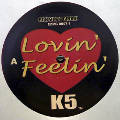 K5 - Lovin' Feelin'