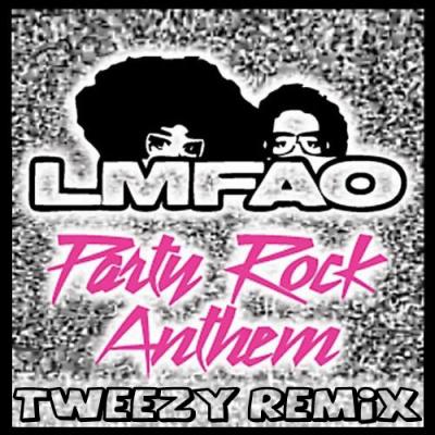 LMFAO - Party Rock Anthem (Tweezy Remix)