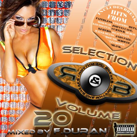 Rhythm & Breaks Selection 020 (21-07-2011) with F Duran