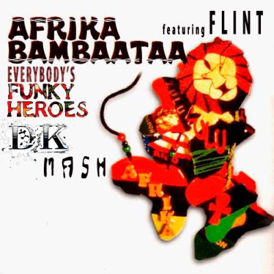 Flint feat. Afrika Bambaataa - Everybody's Funky Heroes (Dastardly Kuts Mash)