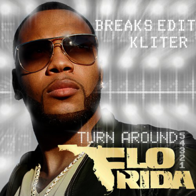 Flo Rida - Turn Around (Kliter Breaks Edit)