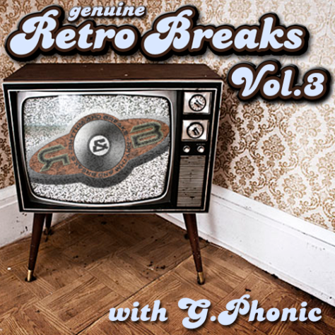 Genuine Retro Breaks Vol.3 with G.Phonic