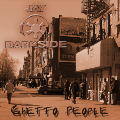 Ghetto Monkey aka Jay Darkside - Ghetto People