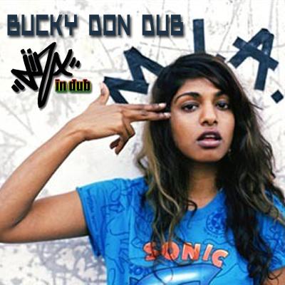 Jinx In Dub feat. M.I.A. - Bucky Don Dub