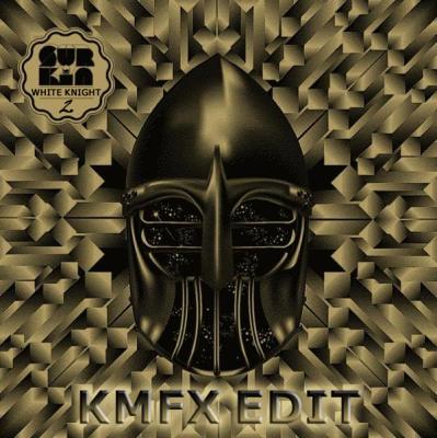 Surkin - White Knight 2 (KMFX Edit)