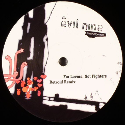 Evil Nine - For Lovers, Not Fighters (Retroid Remix)