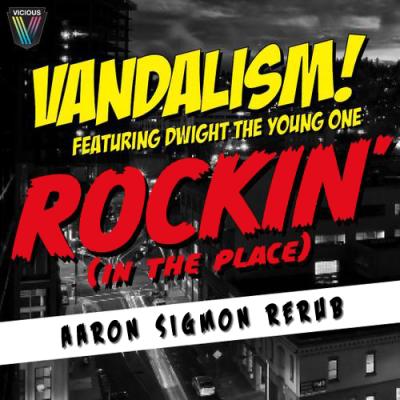 Vandalism - Rockin' (Aaron Sigmon ReRub)