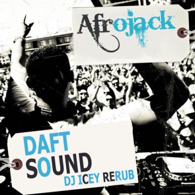 Afrojack - Daft Sound (DJ Icey ReRub)
