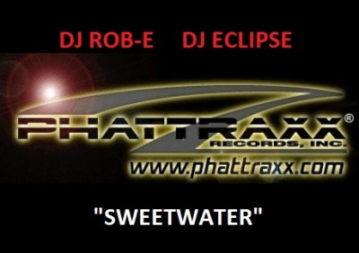 DJ Rob-E & DJ Eclipse aka The Phat Boys of Funk - Sweetwater