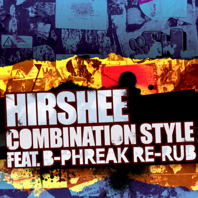 Hirshee - Combination Style (B-Phreak Re-Rub)