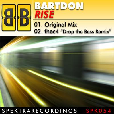Bartdon - Rise (inc. thec4 Remix)