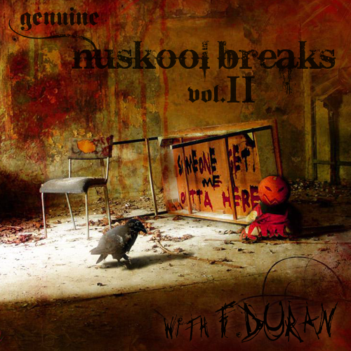 Genuine Nuskool Breaks Vol.2 with F.Duran