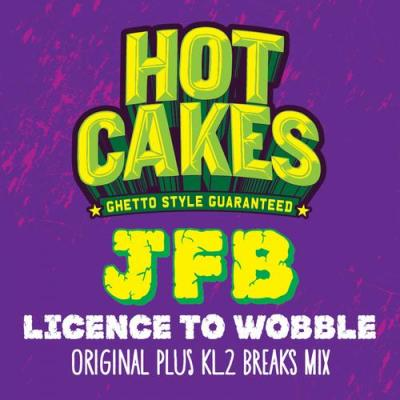 JFB - Licence To Wobble (inc. KL2 Breaks Mix)