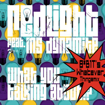 Redlight feat. Ms Dynamite - What You Talkin About (8*B1T's Whatever Thingamix)