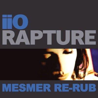 iiO - Rapture (Mesmer Re-Rub)