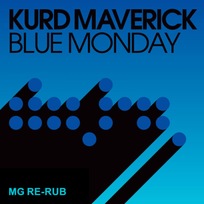 Kurd Maverick - Blue Monday (MacGyver Re-Rub)
