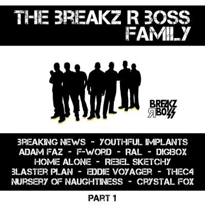 VA - Breakz R Boss Family: Part 1 (Álbum)