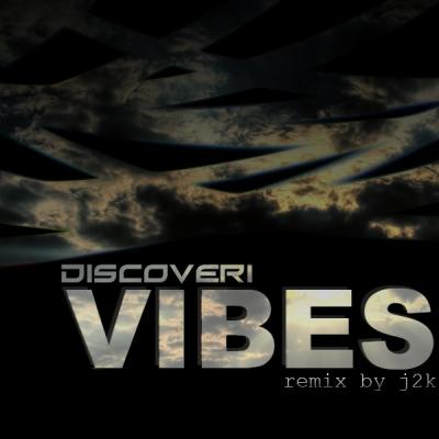 Discoveri - Vibes (J2K Remix)