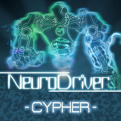 Neurodriver - Cypher