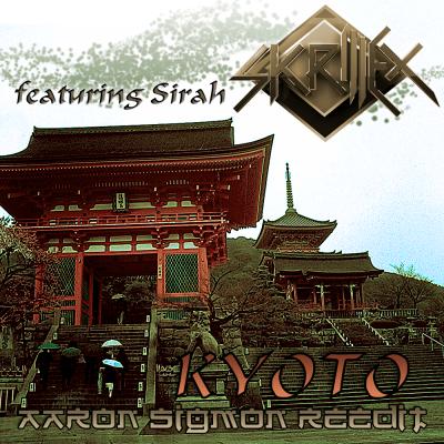 Skrillex feat. Sirah - Kyoto (Aaron Sigmon ReEdit)