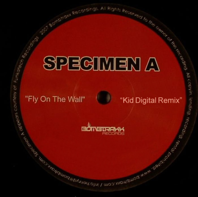 Specimen A - Fly On The Wall (Kid Digital Remix)