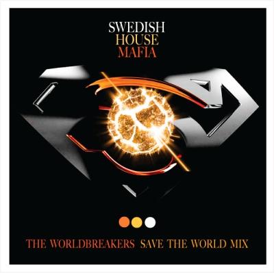 Swedish House Mafia - Save The World (The Worldbreakers Bass Mix)