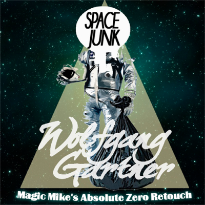 Wolfgang Gartner - Space Junk (Magic Mike's Absolute Zero Retouch)