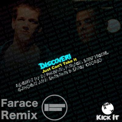 Discoveri - Just Can't Take It (Farace Remix)