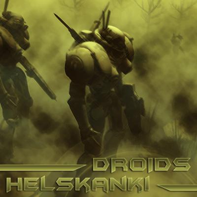 Helskanki - Droids