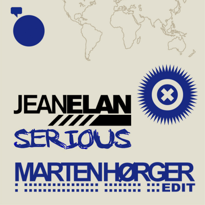 Jean Elan - Serious (Marten Hørger Edit)