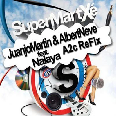Juanjo Martin & Albert Neve feat. Nalaya Brown - SuperMartXé (A2c ReFix)